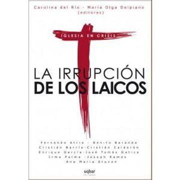 portada La Irrupción de los Laicos: Iglesia en Crisis