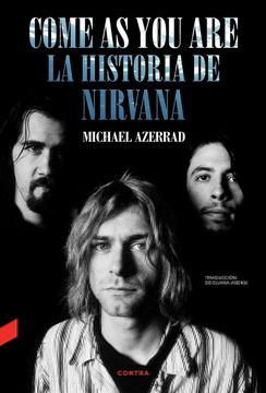 portada Come as you Are: La Historia de Nirvana