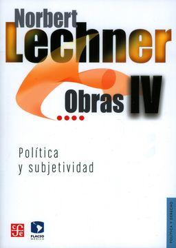 portada Obras iv. Politica y Subjetividad, 1995-2003