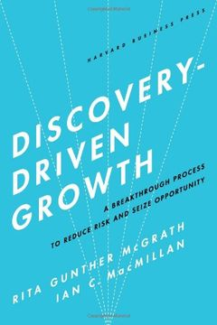 portada Discovery-Driven Growth: A Breakthrough Process to Reduce Risk and Seize Opportunity (libro en Inglés)
