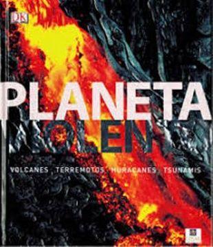 portada Planeta Violento. Volcanes, Terremotos, Huracanes