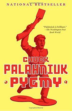 portada Pygmy (libro en Inglés)