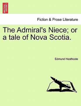 portada the admiral's niece; or a tale of nova scotia.
