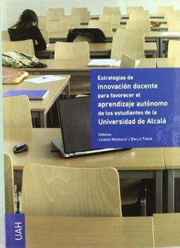 portada Estrategias de Innovación Docente Para Favorecer el Aprendizaje Autónomo de los Estudiantes de la Universidad de Alcalá