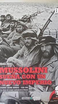 portada Mussolini sueña con un nuevo Imperio Romano
