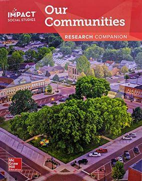 portada Impact Social Studies: Our Communities, Grade 3, Research Companion, pub Year 2020, 9780076977338, 0076977331