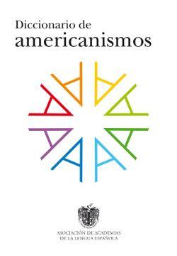 portada Diccionario de Americanismos