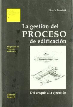 portada La Gestión del Proceso de Edificación: Del Croquis a la Ejecución