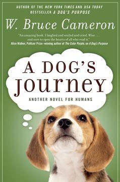portada A Dog's Journey (a Dog's Purpose) (libro en inglés)