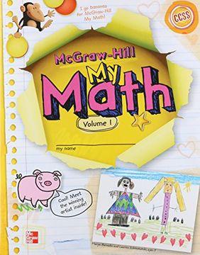 portada Mcgraw-Hill my Math, Grade k, Student Edition, Volume 1 (libro en Inglés)
