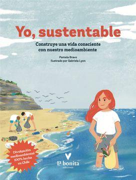 portada Yo Sustentable Construye una Vida Consciente con Nuestro Medioambiente