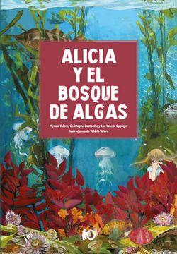 portada Alicia y El Bosque De Algas