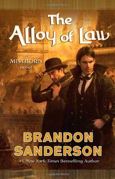 portada The Alloy of Law: A Mistborn Novel (libro en Inglés)