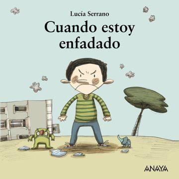 portada Cuando Estoy Enfadado (Primeros Lectores (1-5 Años) - mi Primera Sopa de Libros)