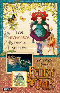 portada Fairy oak 2: Los Hechiceros Dias de Shirley