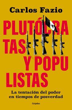 portada Plutócratas y populistas