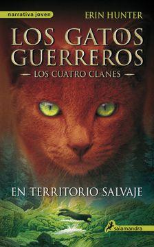 portada Los Gatos Guerreros: Los Cuatro Clanes - En Territorio Salvaje