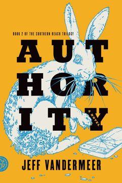 portada Southern Reach Trilogy 2. Authority: A Novel (The Southern Reach Trilogy) (libro en inglés)