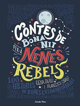 portada Contes de bona nit per a nenes rebels (Catalan Edition)