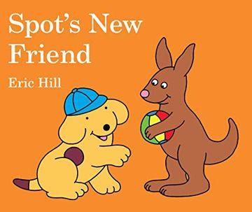 portada Spot's new Friend (libro en Inglés)