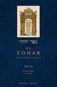 portada El Zohar: Traducido, Explicado y Comentado: El Zohar (Vol. 19) (Cabala y Judaismo)