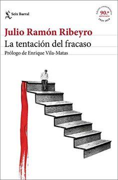 portada La Tentación del Fracaso (Ed. Conmemorativa): Prólogo de Enrique Vila-Matas: 1 (Biblioteca Breve)