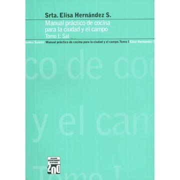 portada Manual Practico de Cocina Para la Ciudad y el Campo Tomo i: Sal