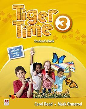 portada Tiger Time Level 3 Student Book + Ebook Pack (libro en Inglés)