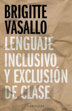 portada Lenguaje Inclusivo y Exclusión de Clase