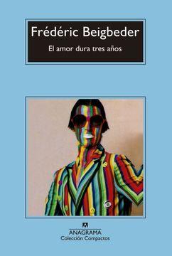 portada El Amor Dura Tres Años