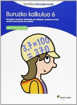 portada Buruzko Kalkulua 6 Santillana Koadernoak (libro en Euskera)