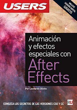 portada Animación y efectos especiales con After Effects: Manuales USERS (Spanish Edition)