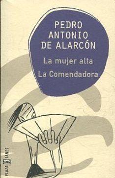 portada LA MUJER ALTA. LA COMENDADORA.