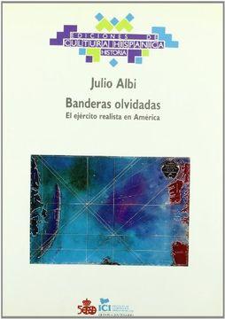 portada Banderas Olvidadas (Ediciones de Cultura Hispánica. Historia)
