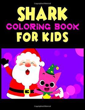 portada Shark Coloring Book for Kids: Cute Shark Coloring Books for Girls Boys Kids and Anyone who Loves Baby Shark (libro en Inglés)
