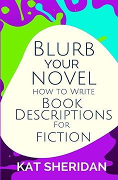 portada Blurb Your Novel: How to Write Book Descriptions for Fiction