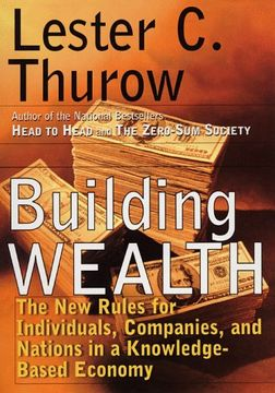 portada Building Wealth: The New Rules for Individuals, Companies and Nations in a Knowledge Based Economy