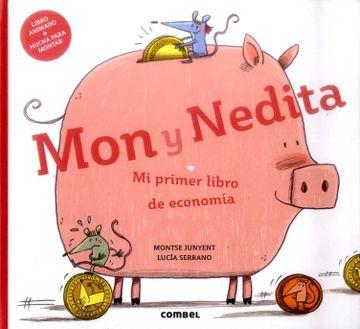 portada Mon y Nedita. Mi Primer Libro de Economía