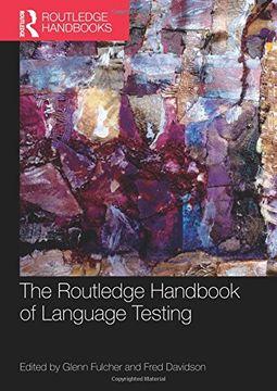 portada The Routledge Handbook Of Language Testing (routledge Handbooks In Applied Linguistics)