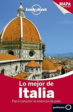 portada Lo Mejor de Italia 3: Para Conocer la Esencia del País (Guías lo Mejor de Ciudad Lonely Planet)
