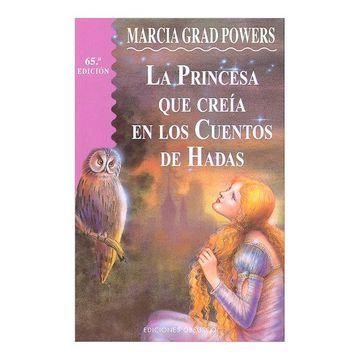 portada La Princesa que Creia en Cuentos de Hadas