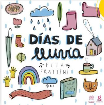 Libro Dias de Lluvia, Frattini, Fita, ISBN 9789874071743. Comprar en  Buscalibre