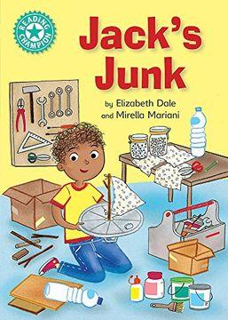 portada Jack's Junk: Independent Reading Turquoise 7 (Reading Champion) (libro en inglés)