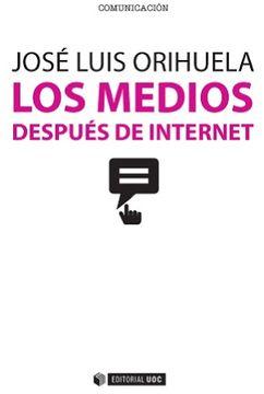 portada Los Medios Después de Internet.