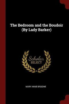 portada The Bedroom and the Boudoir (By Lady Barker)