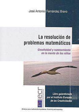 portada Resolución de Problemas Matematicos, la (4º ed - 2019). Creatividad y Razonamien