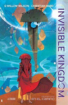portada Invisible Kingdom 1. En el Camino