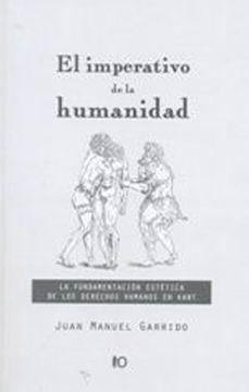 portada El Imperativo de la Humanidad: La Fundamentación Estética de los Derechos Humanos en Kant