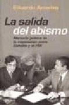 portada La Salida del Abismo: Memoria Politica de la Negociacion Entre Duhalde y el fmi