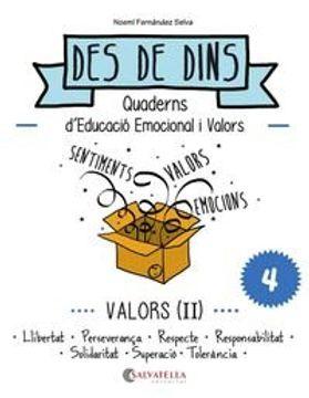portada Valors (II): Des de dins 4 (Llibertat-Perseverança-Resp.-Respons.-Solidaritat-Superació-Tolerància)